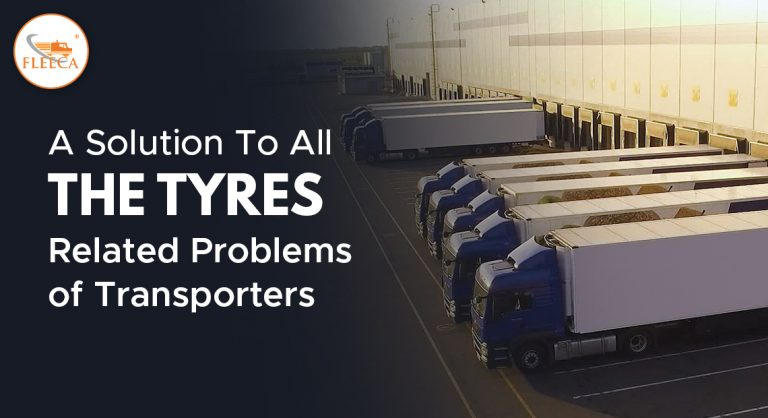 A solution to all the tyre related problems of transporters