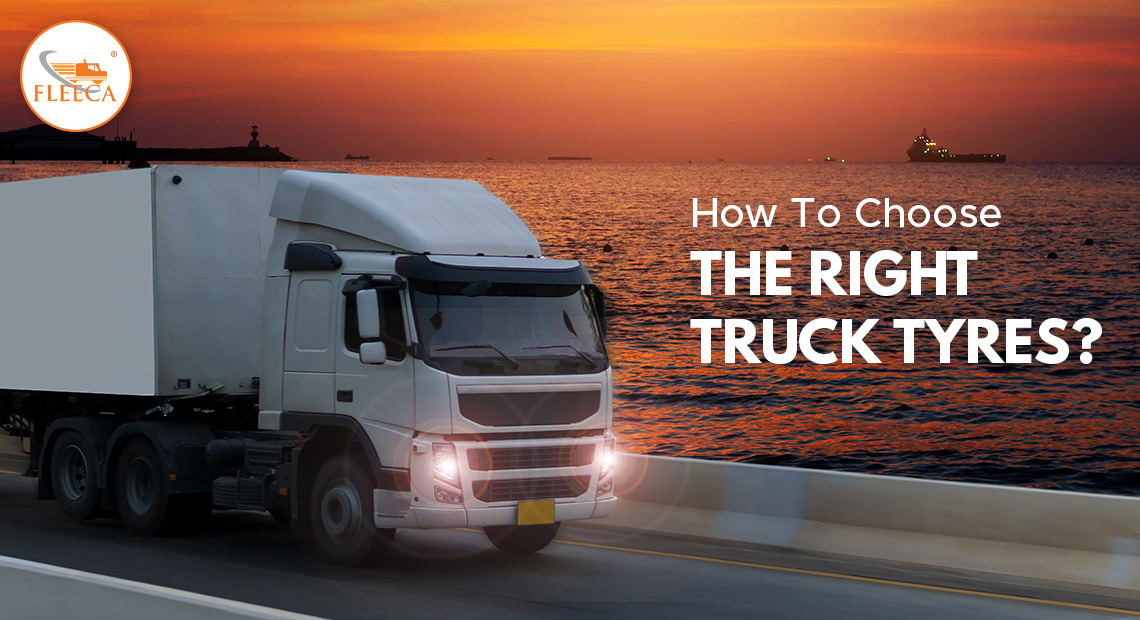 How to choose the right truck tyres?